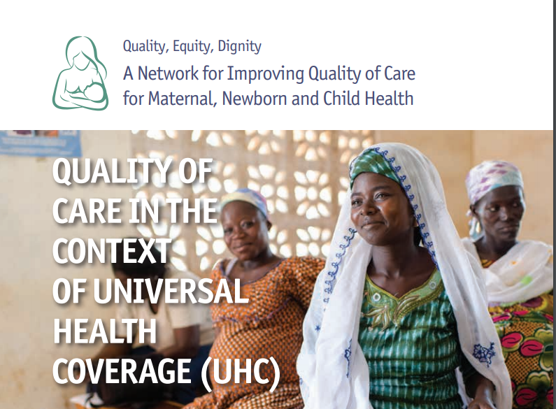 Quality of Care in the Context of Universal Health Coverage (brief 1)