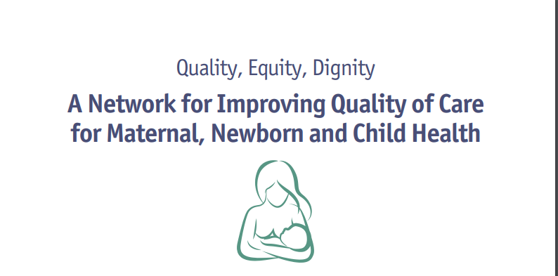 WHO Standards of Care to Improve Maternal and Newborn Quality of Care in Facilities (REVISED brief 7)