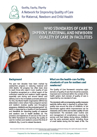 WHO STANDARDS OF CARE TO IMPROVE MATERNAL AND NEWBORN QUALIT Y OF CARE IN FACILITIES
