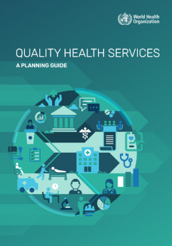 Quality health services: a planning guide